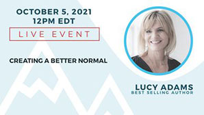 View more details on Best Selling Author Lucy Adams' Live Event