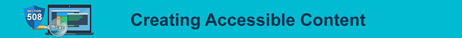 Creating Accessible Content